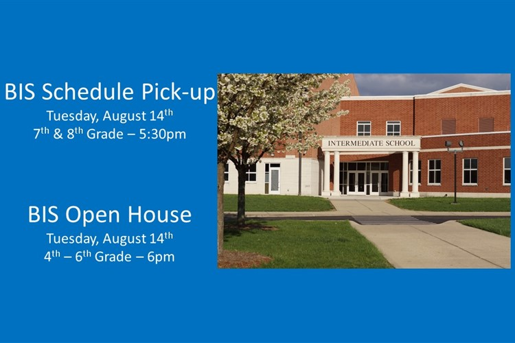 BIS Schedule Pick-up/Open House